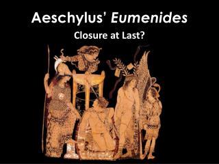 Aeschylus�  Eumenides