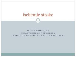 i schemic stroke