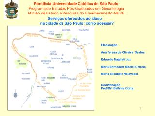 Pontif cia Universidade Cat lica de S o Paulo Programa de Estudos P s-Graduados em Gerontologia N cleo de Estudo e Pesqu