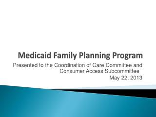 Medicaid Family Planning Program