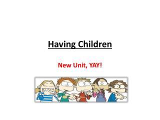 Having Children