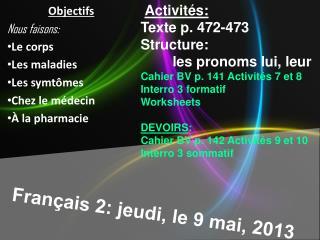 Français  2:  jeudi , le 9  mai , 2013