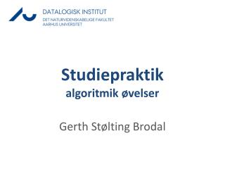 Studiepraktik a lgoritmik  øvelser