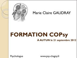 Marie Claire GAUDRAY FORMATION  COPsy À AUTUN le 21 septembre 2012