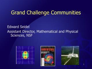Grand Challenge Communities