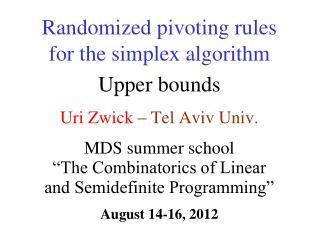 Uri Zwick  – Tel  Aviv  Univ.