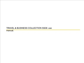 TRAVEL  BUSINESS COLLECTION SS08: use manual.