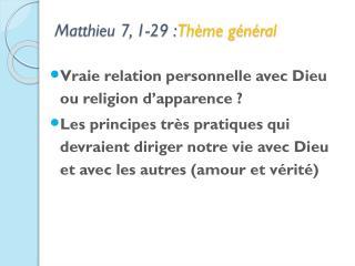 Matthieu 7, 1-29 :  Thème général