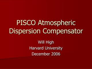 PISCO Atmospheric Dispersion Compensator