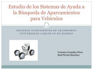 Estudio de los Sistemas de Ayuda a la Búsqueda de Aparcamientos para Vehículos
