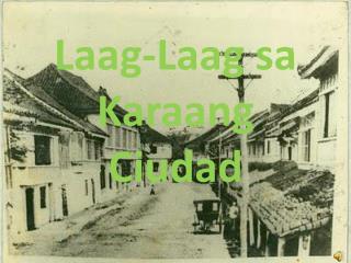Laag-Laag sa Karaang  Ciudad