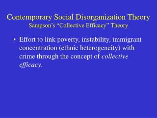 Contemporary Social Disorganization Theory  Sampson s  Collective Efficacy  Theory