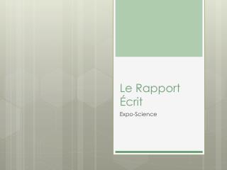Le Rapport Écrit