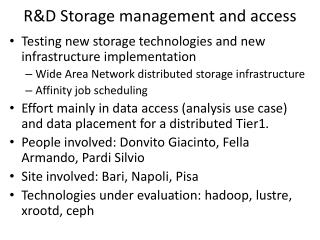 R&D Storage management and access