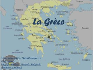 La Gr�ce