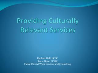 Providing Culturally Relevant Services