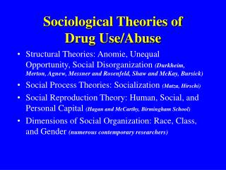 Sociological Theories of  Drug Use