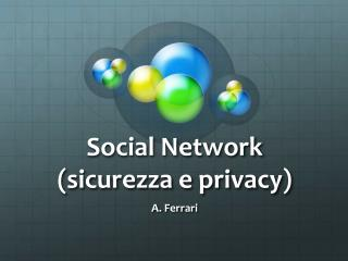 Social Network (sicurezza e privacy)