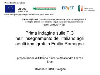 Prima indagine sulle TIC nell' insegnamento dell'italiano agli  adulti immigrati in Emilia Romagna