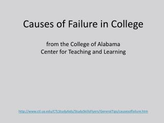 Causes of Failure in College f rom the College of Alabama Center for Teaching and Learning