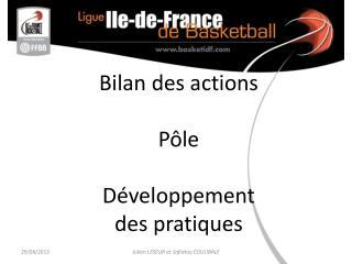 Bilan des actions Pôle Développement  des pratiques