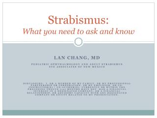 Strabismus:  What you need to ask and know