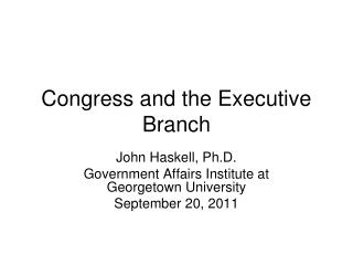 Congress and the Executive Branch