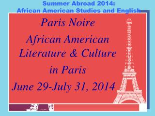 Summer Abroad 2014:  African American Studies and English