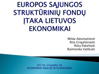 Europos  s ?jungos strukt?rini? fond? ?taka Lietuvos ekonomikai