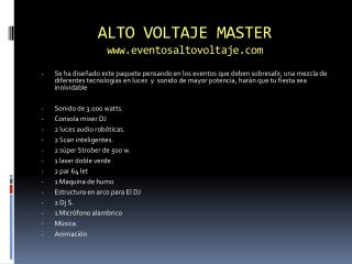 ALTO VOLTAJE MASTER www.eventosaltovoltaje.com