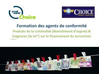Formation des agents de conformité  Produits de la criminalité (blanchiment d'argent) &