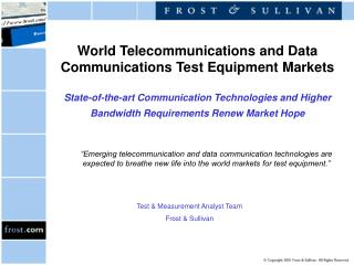 World Telecommunications and Data Communications Test Equipment Markets  State-of-the-art Communication Technologies and