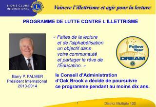 Barry P. PALMER Président International  2013-2014