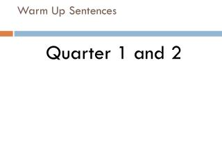 Warm Up Sentences