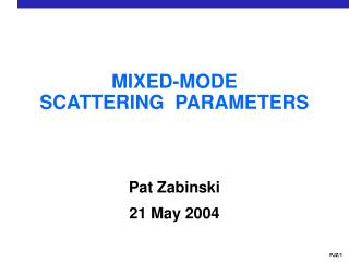 MIXED-MODE SCATTERING  PARAMETERS
