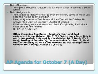 AP Agenda for October 7 (A Day)