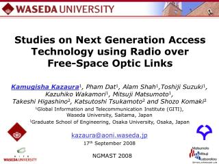Studies on Next Generation Access Technology using Radio over  Free-Space Optic Links