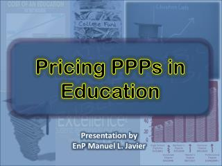 Pricing PPPs in Education