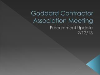 Goddard Contractor Association Meeting