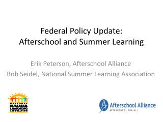 Federal Policy Update: Afterschool and Summer Learning