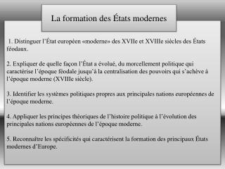 1. Distinguer l'État européen «moderne» des XVIIe et XVIIIe siècles des États féodaux.