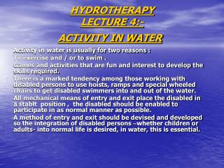HYDROTHERAPY LECTURE 4:- ACTIVITY IN WATER