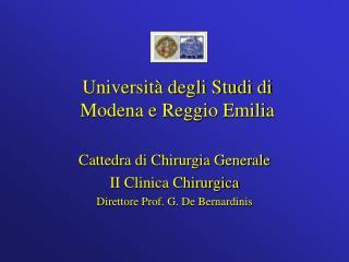 Cattedra di Chirurgia Generale II Clinica Chirurgica Direttore Prof. G. De Bernardinis