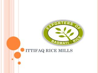 ITTIFAQ RICE MILLS