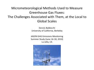 Dennis Baldocchi University of California, Berkeley JASON GHG Emissions Monitoring