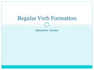 Regular Verb Formation