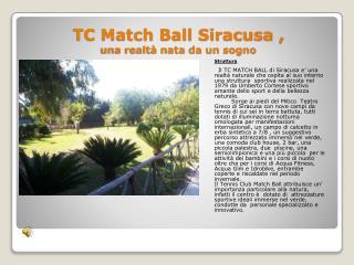 TC Match  Ball Siracusa  ,  una  realtà nata da un sogno