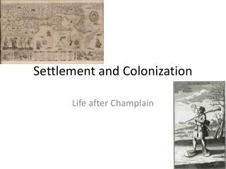 Settlement and Colonization