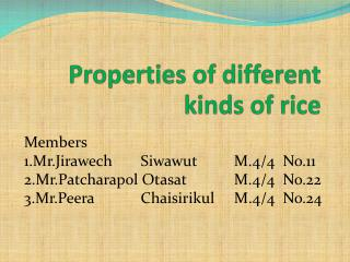 Properties of different kinds of rice
