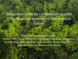 Seleccionar sitios  de  conservación usando  RIOS- Resource Investment Optimization System